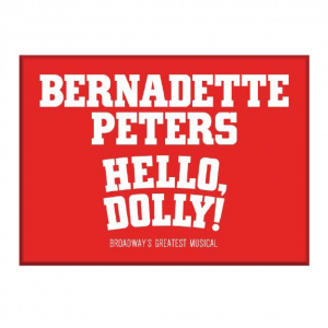 Hello, Dolly! Bernadette Peters Magnet