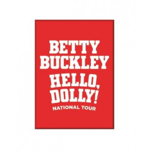 Hello, Dolly! Betty Buckley Magnet
