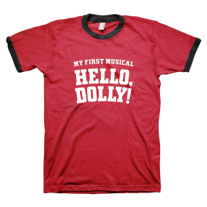 Hello, Dolly! My First Musical Tee