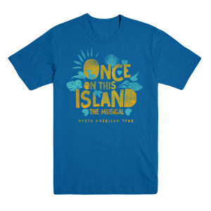 Once On This Island North American Tour Tee